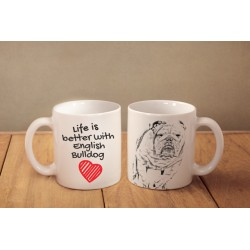 """Mug with a dog and description """"Life is better..."""""""